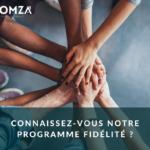 Le programme fidélité HOMZA